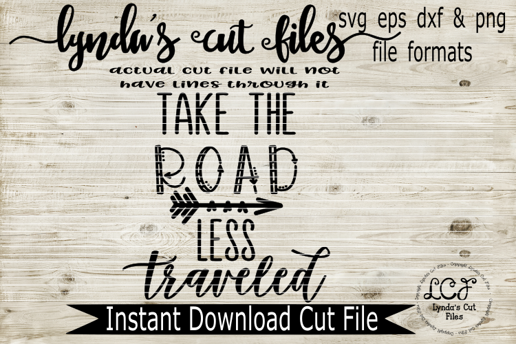 Take the road less traveled//SVG/EPS/DXF example image 1