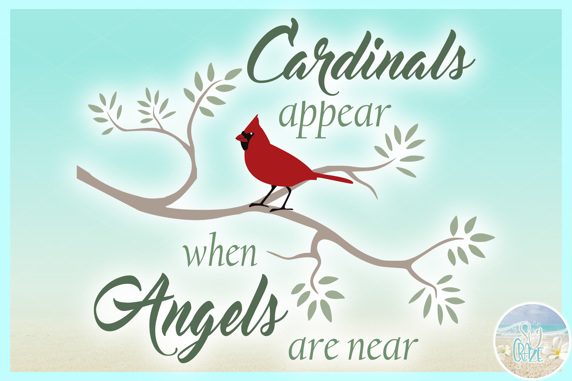 Cardinals Appear When Angels Are Near Quote SVG EPS PNG PDF example image 5
