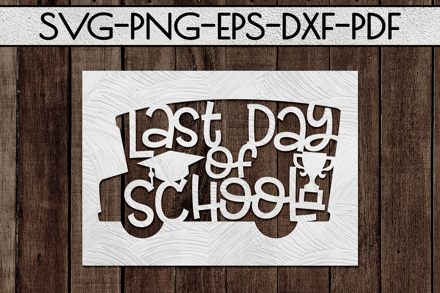 Last Day Of School Paper Cut Template, Summer SVG, PDF, DXF example image 2