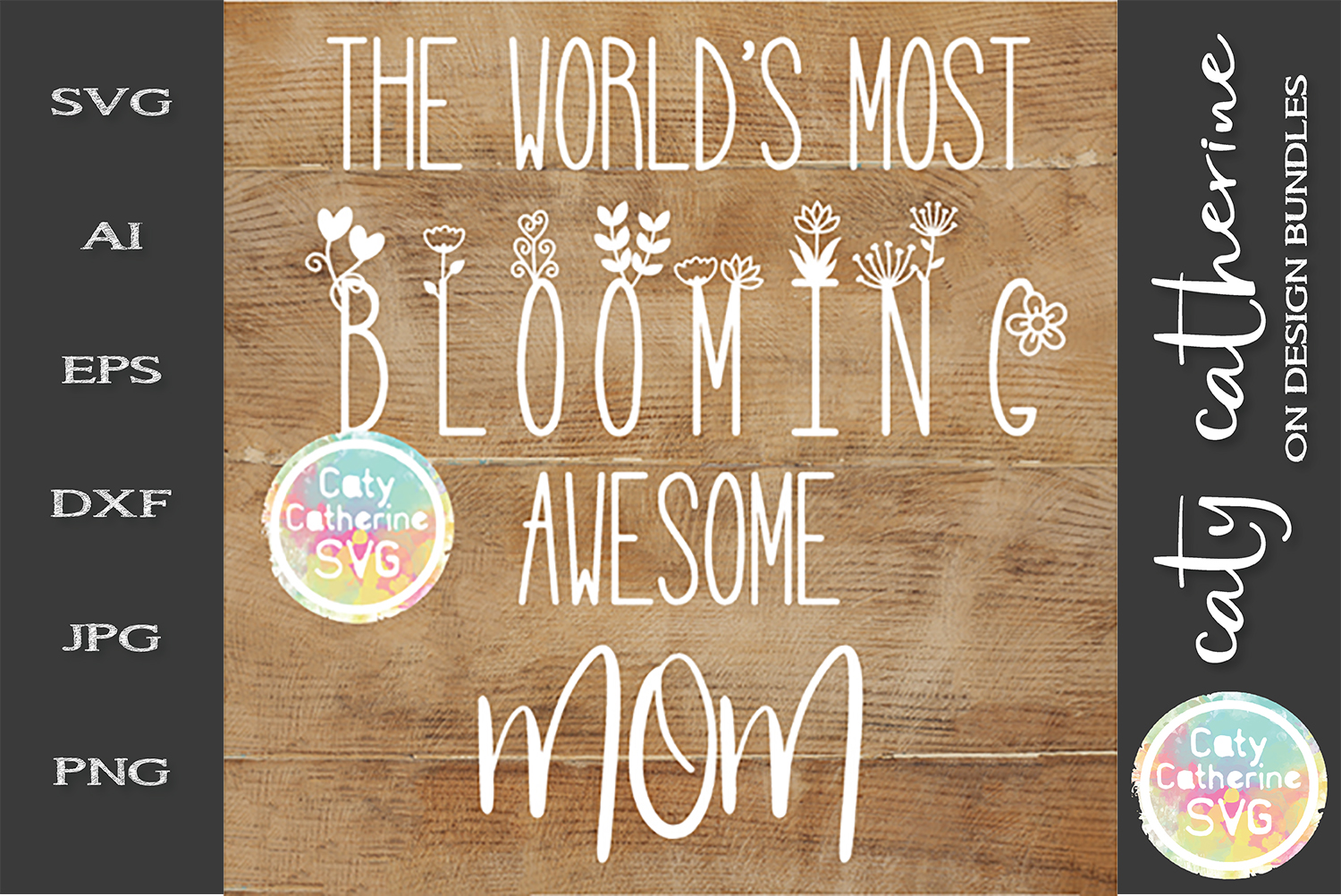The World's Most Blooming Awesome Mom SVG example image 1