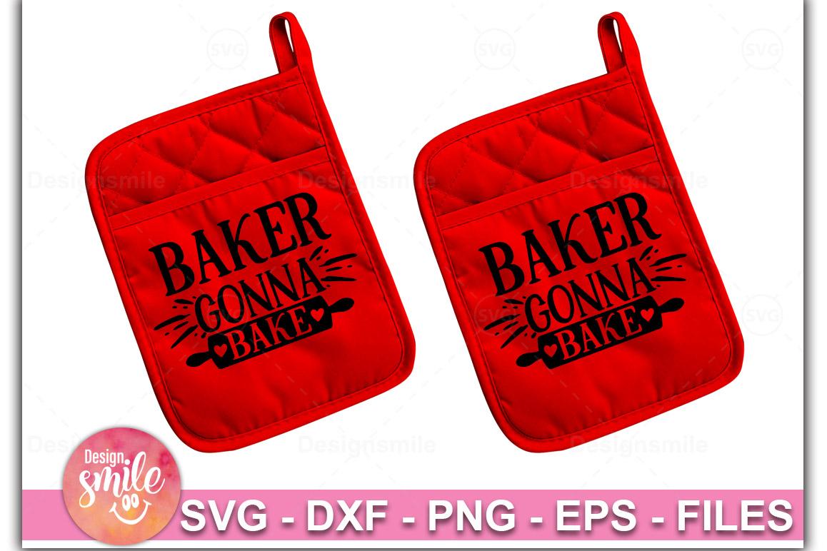 Baker Gonna Bake SVG| Pot Holder Svg |Christmas Svg example image 1