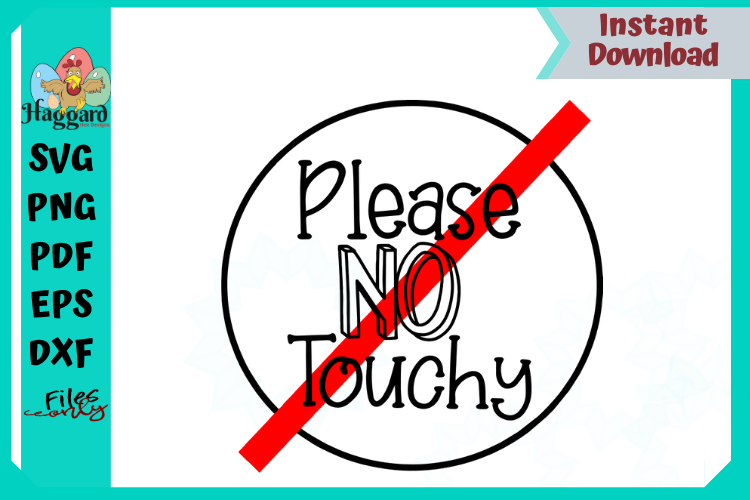 Please No Touchy example image 1