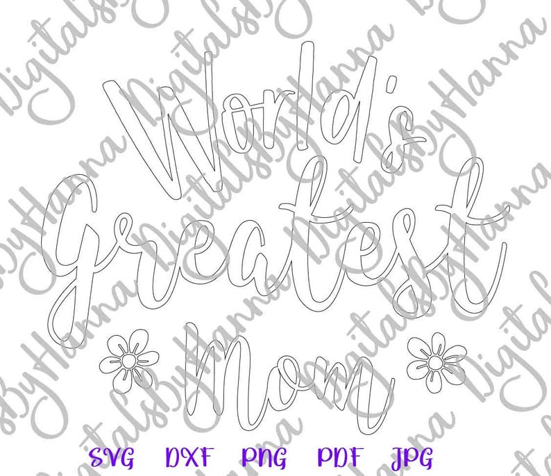 World's Greatest Mom best Mother Ever Print & Cut PNG SVG example image 7