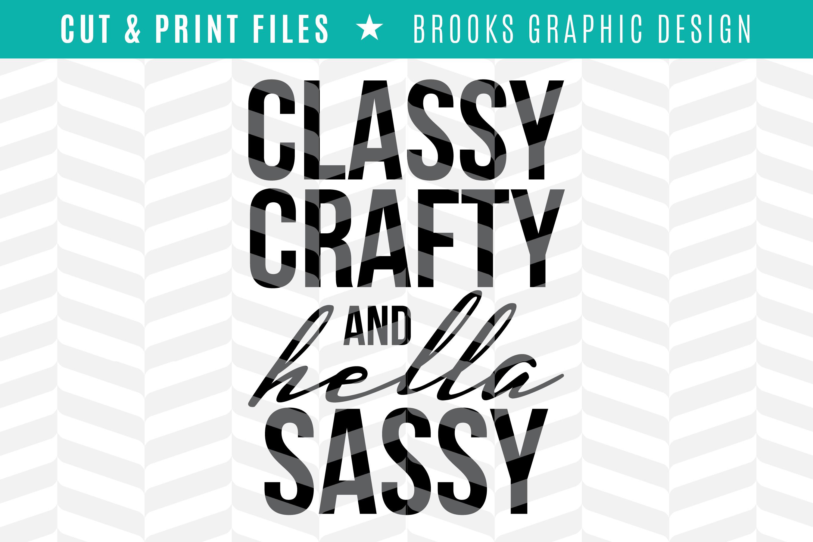 Classy Crafty & Hella Sassy - DXF/SVG/PNG/PDF Cut & Print Files example image 1