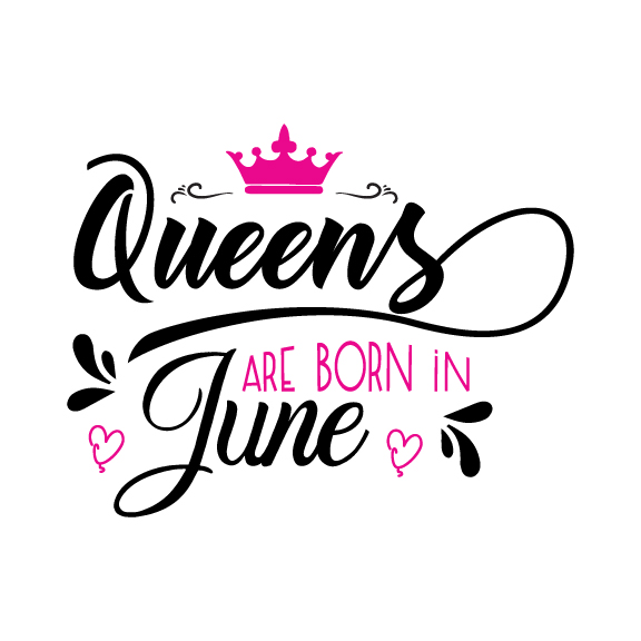 Queens are born in June Svg,Dxf,Png,Jpg,Eps vector file example image 1