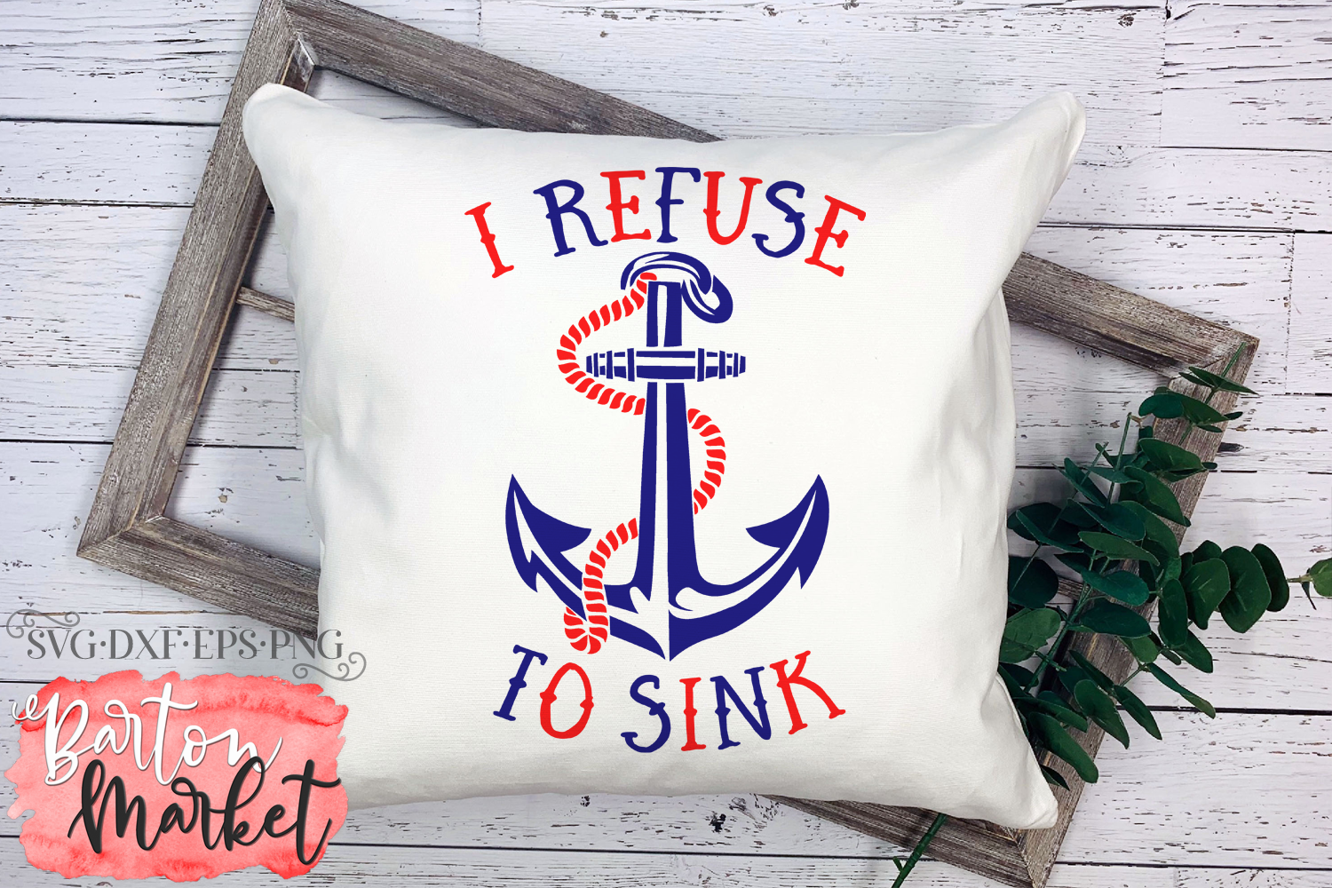 I Refuse To Sink SVG DXF EPS PNG example image 4