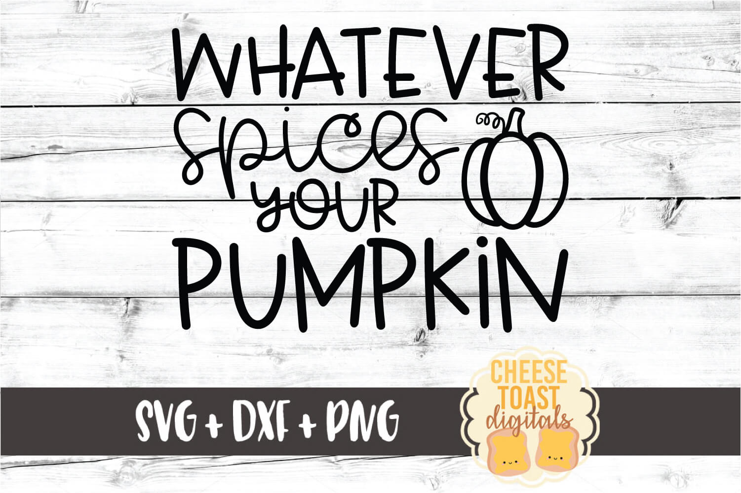 Whatever Spices Your Pumpkin - Fall SVG PNG DXF Cut Files example image 2