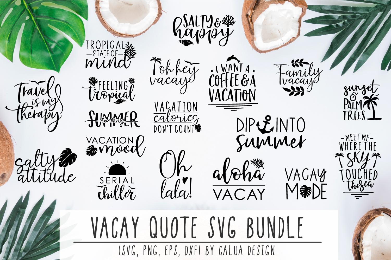 BIG VACAY Quote Cut File Bundle example image 1