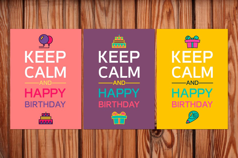 Keep Calm And Happy Birthday example image 1
