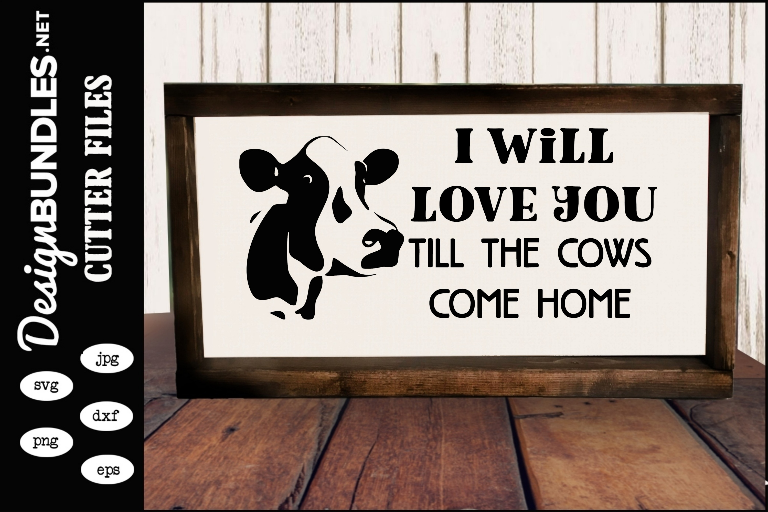 586+ I Ll Love You Till The Cows Come Home Svg Amazing SVG File