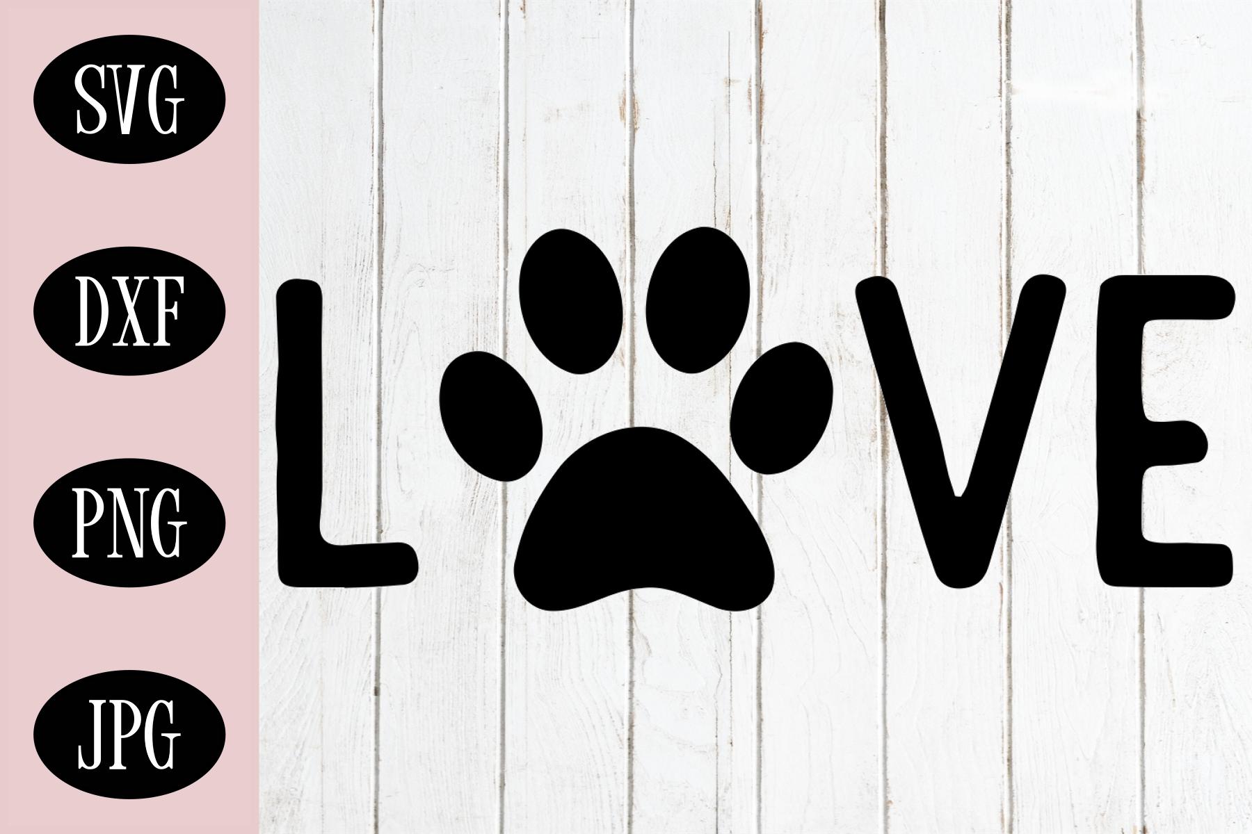 Love Dog Paw SVG | Dog Lover SVG | Dog Paw SVG example image 1