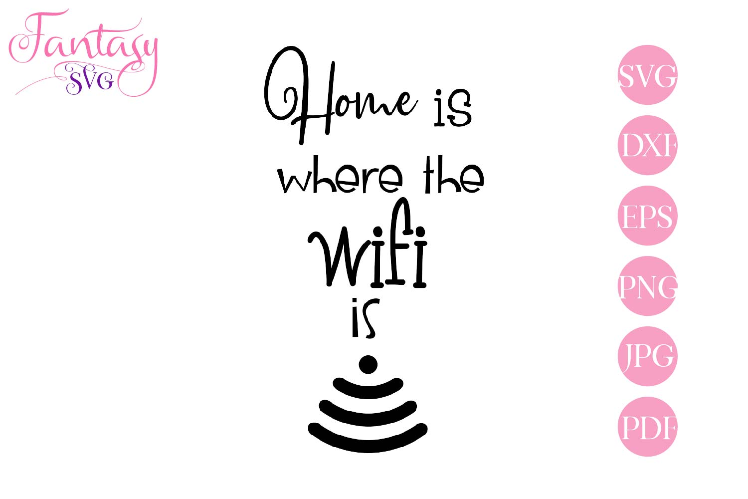 Home is where the wifi is - svg cut file for cut machines example image 2