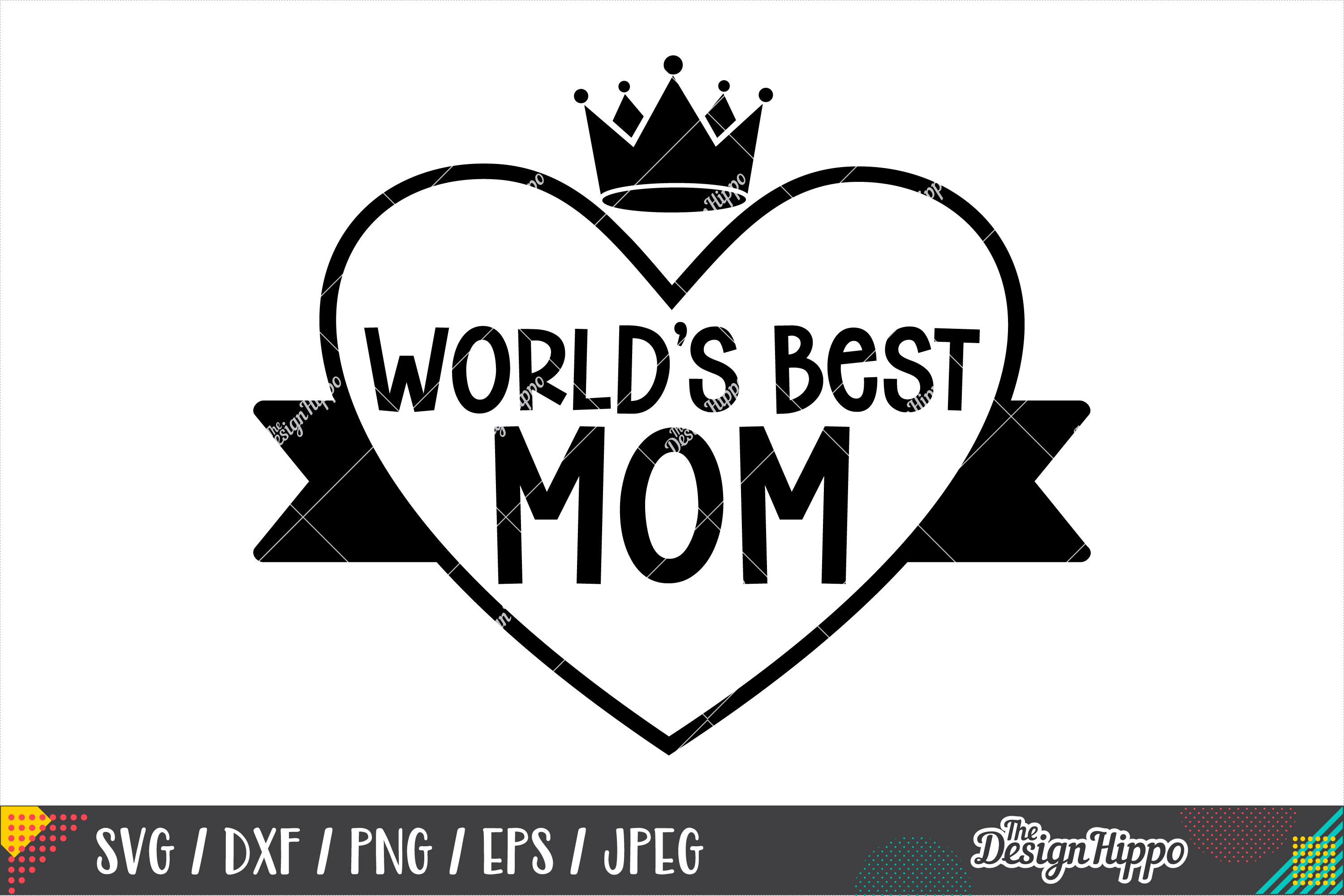 World's Best Mom SVG PNG DXF EPS Cricut Cut Files example image 1