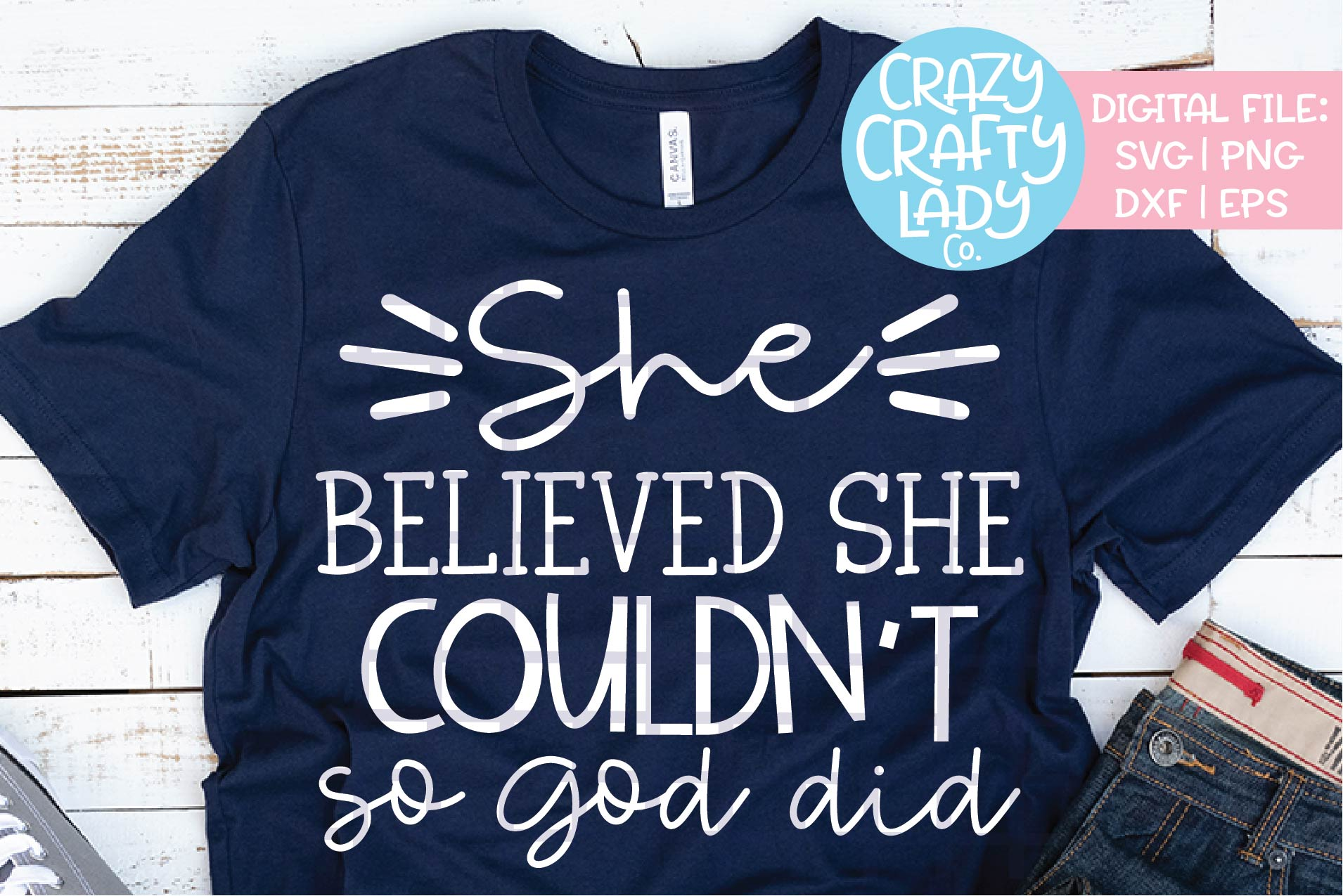 She Believed She Couldn't So God SVG DXF EPS PNG Cut File example image 1