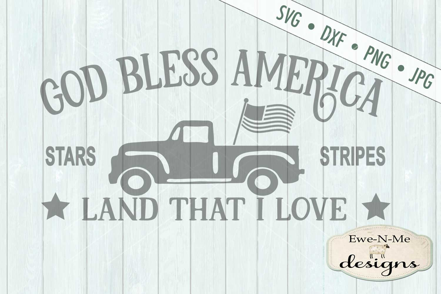 God Bless America Vintage Truck SVG DXF Files example image 2