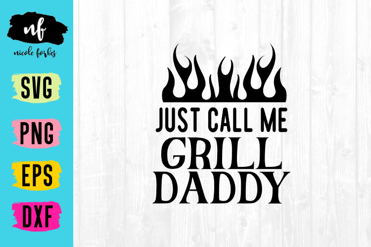 Grill Daddy SVG Cut File example image 1
