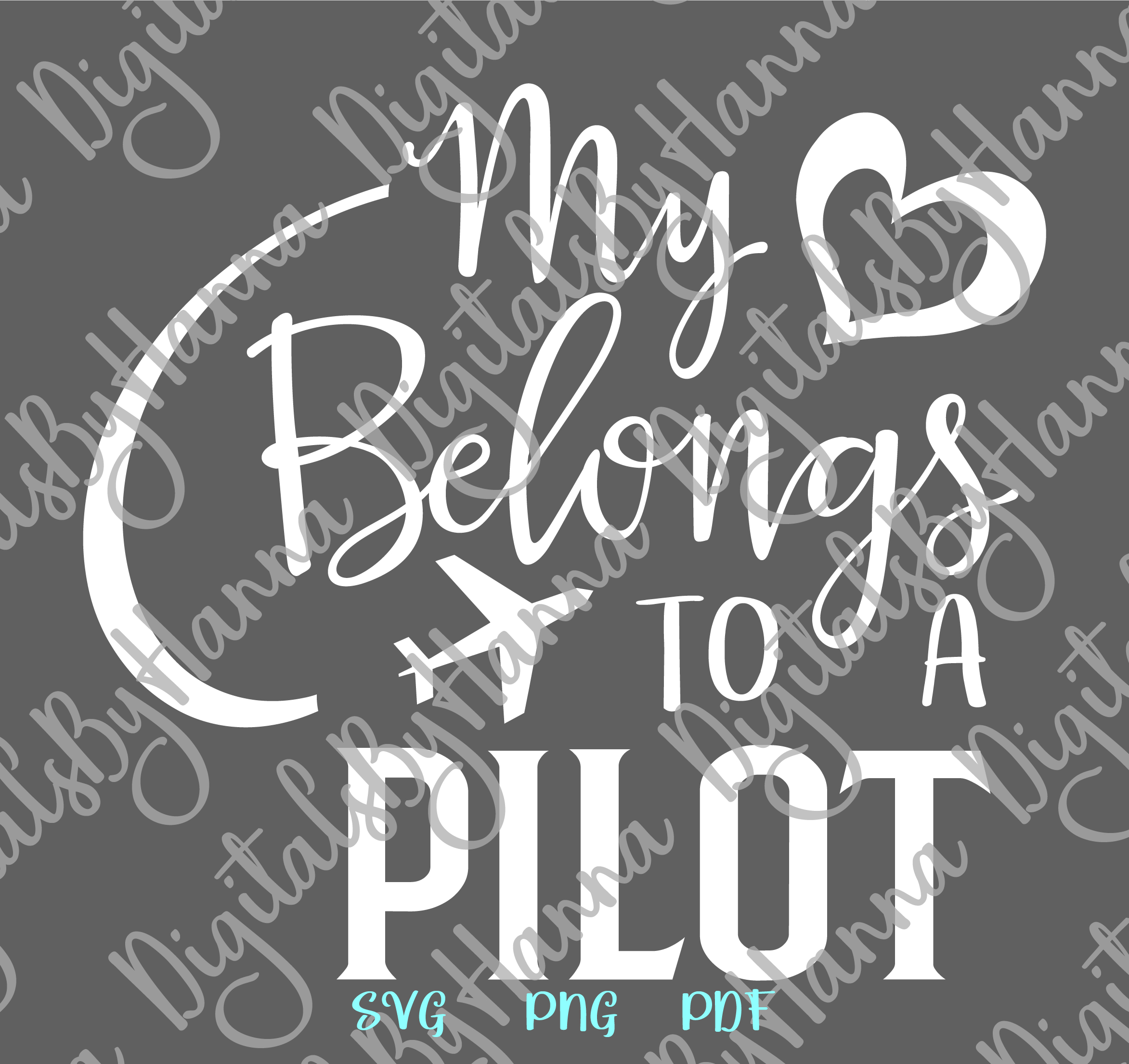My Heart Belongs to a Pilot Love Sign Cut & Print PNG SVG example image 6