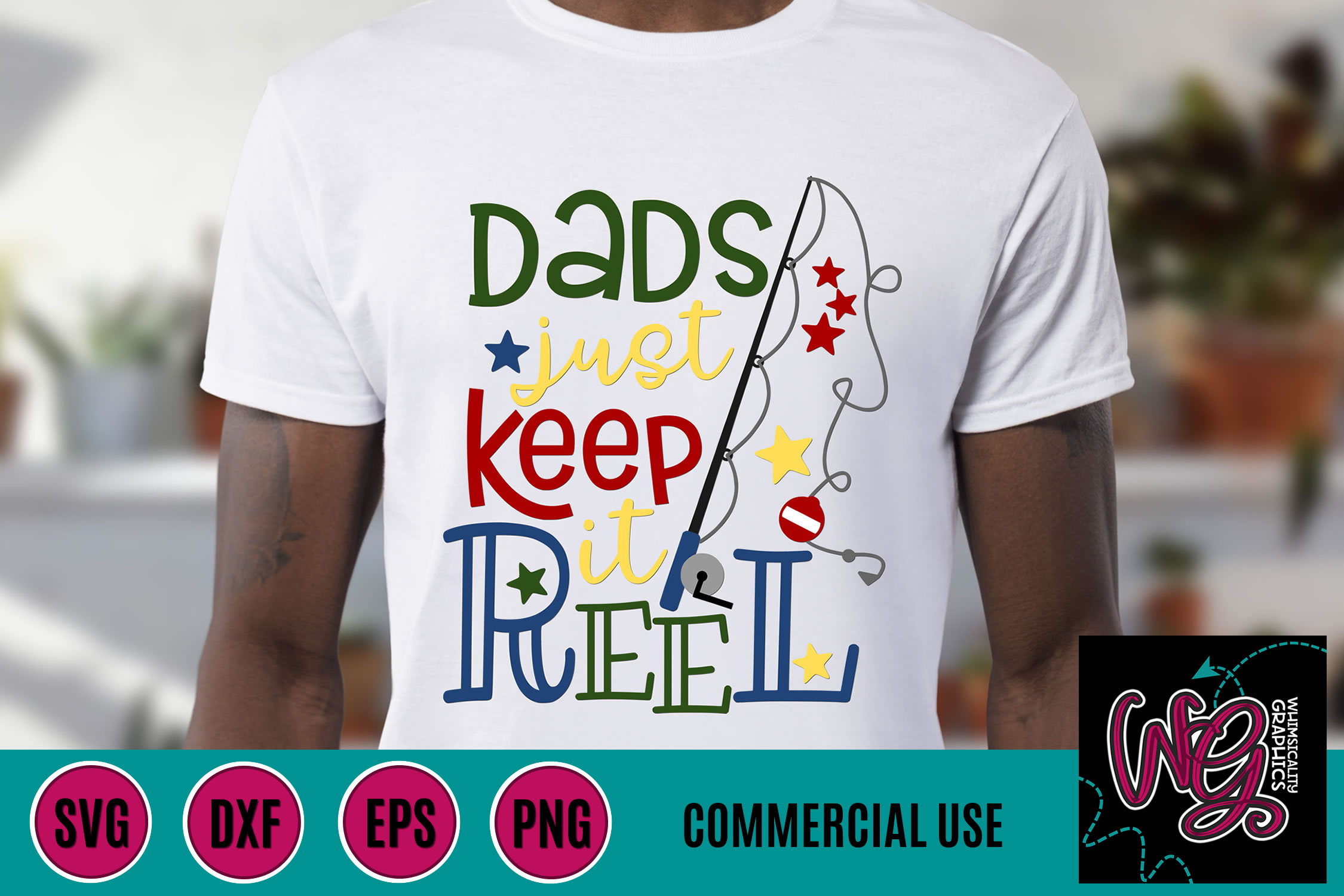 Dad's Keepin' It Reel Fishing Rod SVG DXF PNG EPS Comm example image 1