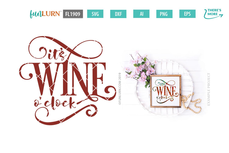 It's Wine O'clock SVG Cut File example image 1