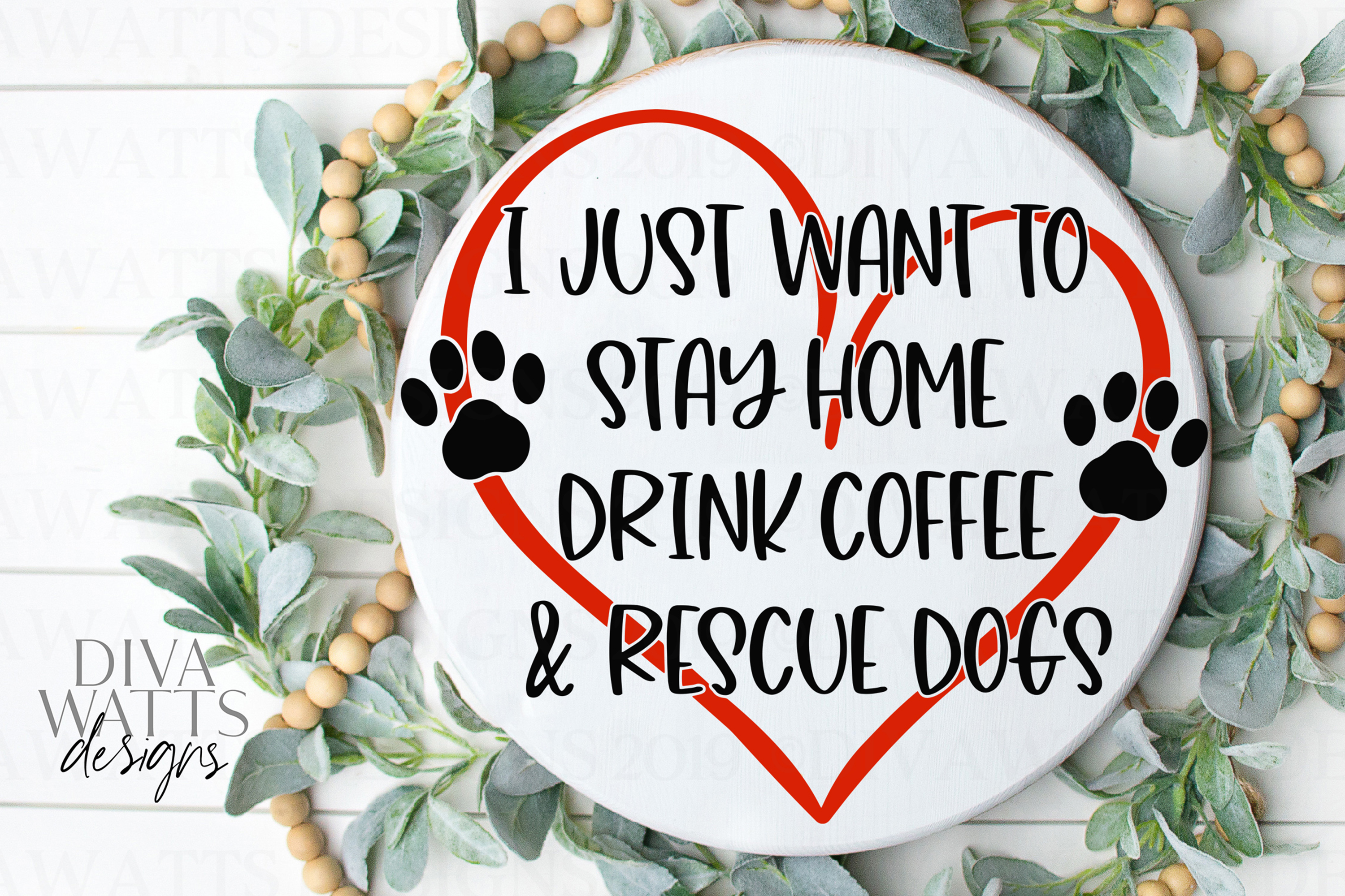 I Just Want To Stay Home Drink Coffee & Rescue Dogs SVG PNG example image 3