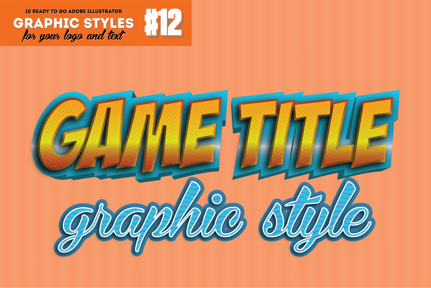 10 Game Title Graphic Style for Adobe Illustrator example image 1