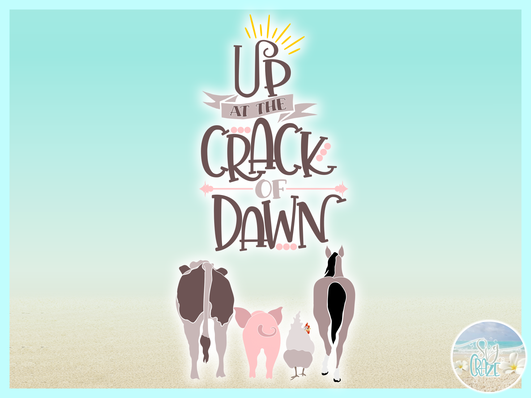 Up At The Crack Of Dawn Country Farm Quote Chicken Cow Horse example image 2