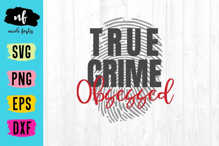 True Crime SVG File example image 1