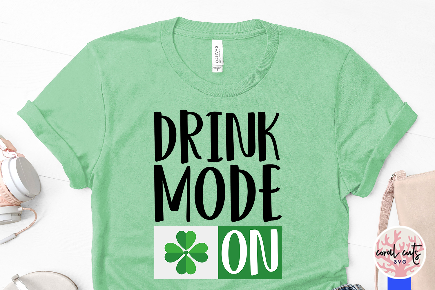 Drunk mode on - St. Patrick's Day SVG EPS DXF PNG example image 3