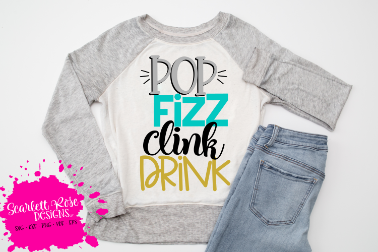 Pop Fizz Clink Drink SVG - New Year's SVG example image 1