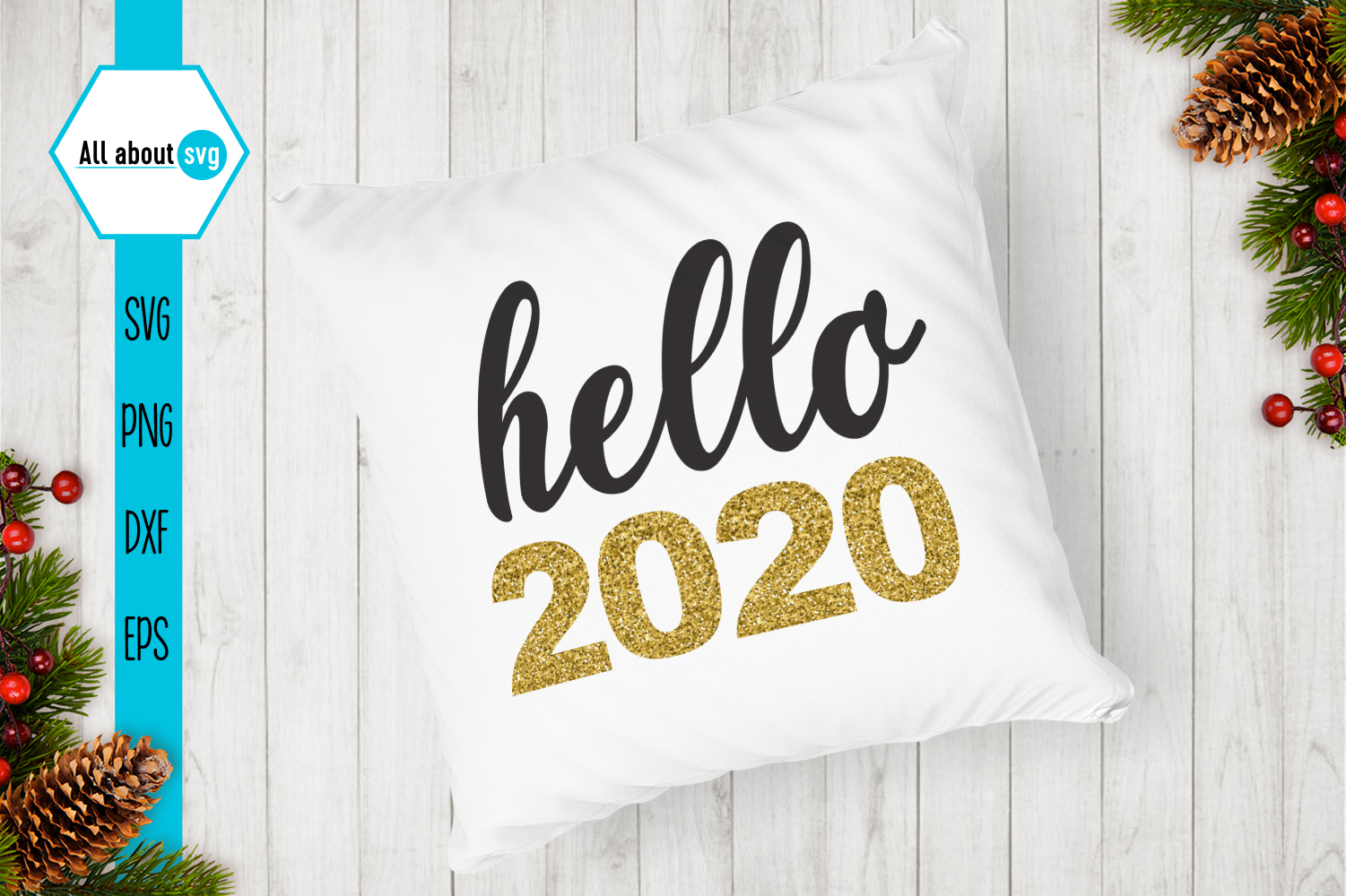 Hello 2020 Svg, New Year Svg example image 5