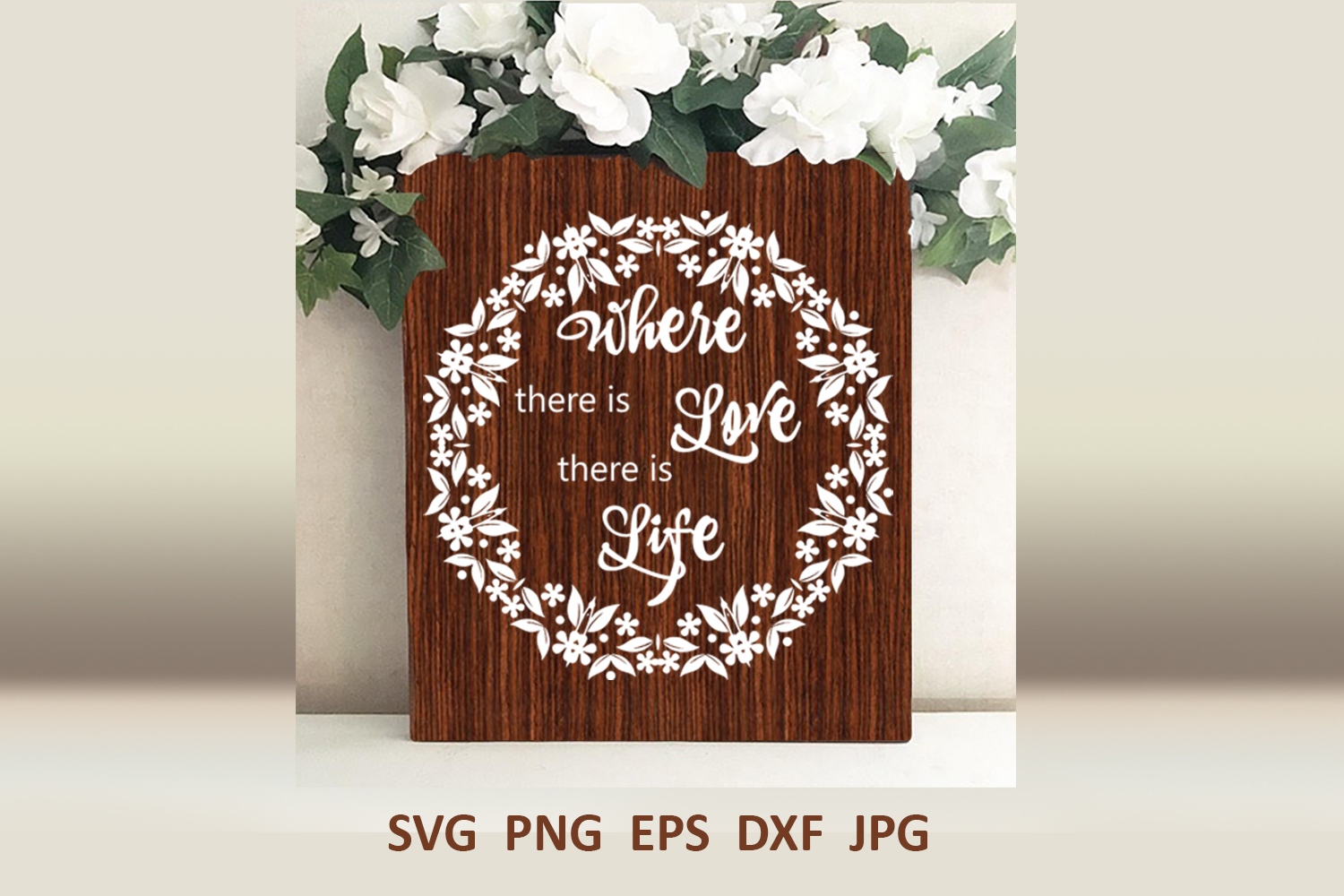 Wedding svg Where there is love there is life Love svg example image 1