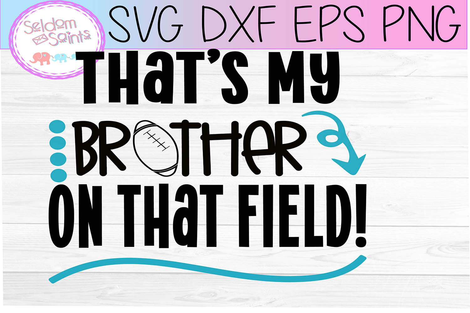 That's My Brother Out On That Field! SVG PNG DXF EPS example image 2
