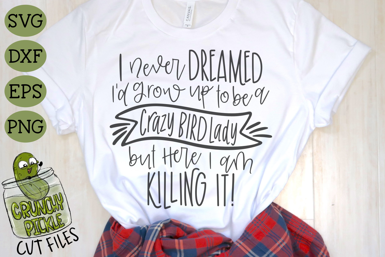 Crazy Bird Lady - Bird Mom SVG example image 3