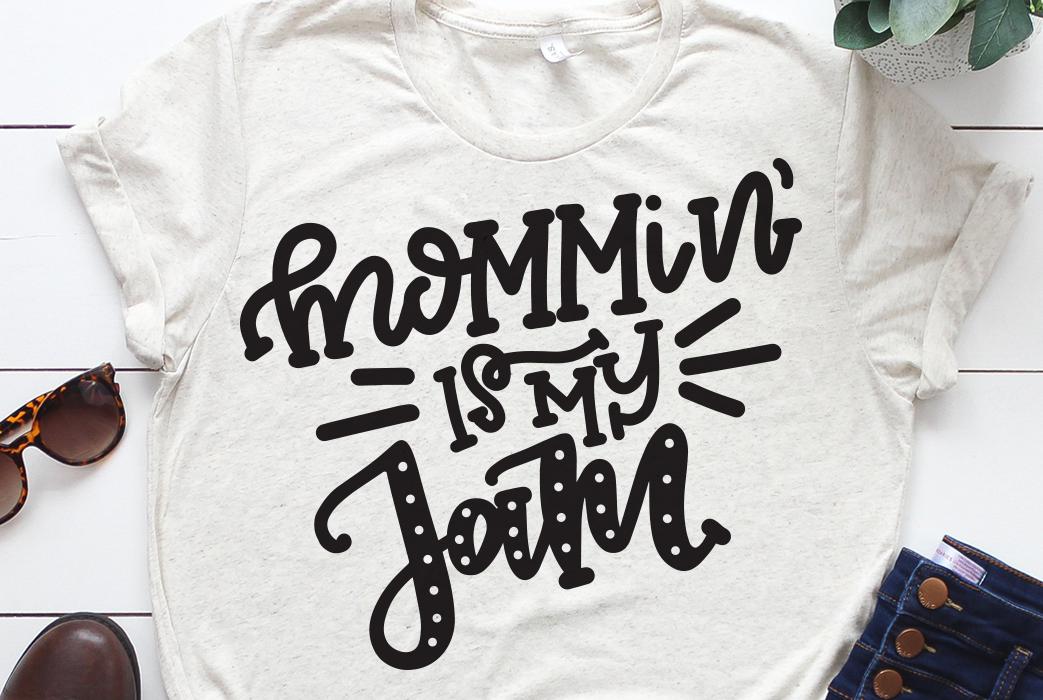 Mommin' Is My Jam SVG DXF, Momlife SVG, #momlife SVG example image 1