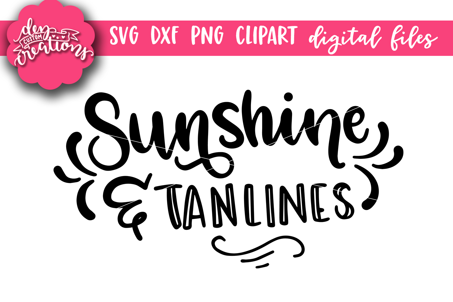 Sunshine & Tanlines- SVG - DXF - PNG Cut File example image 5