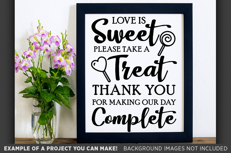 Love Is Sweet Please Take A Seat Wedding SVG File - 5506 example image 3
