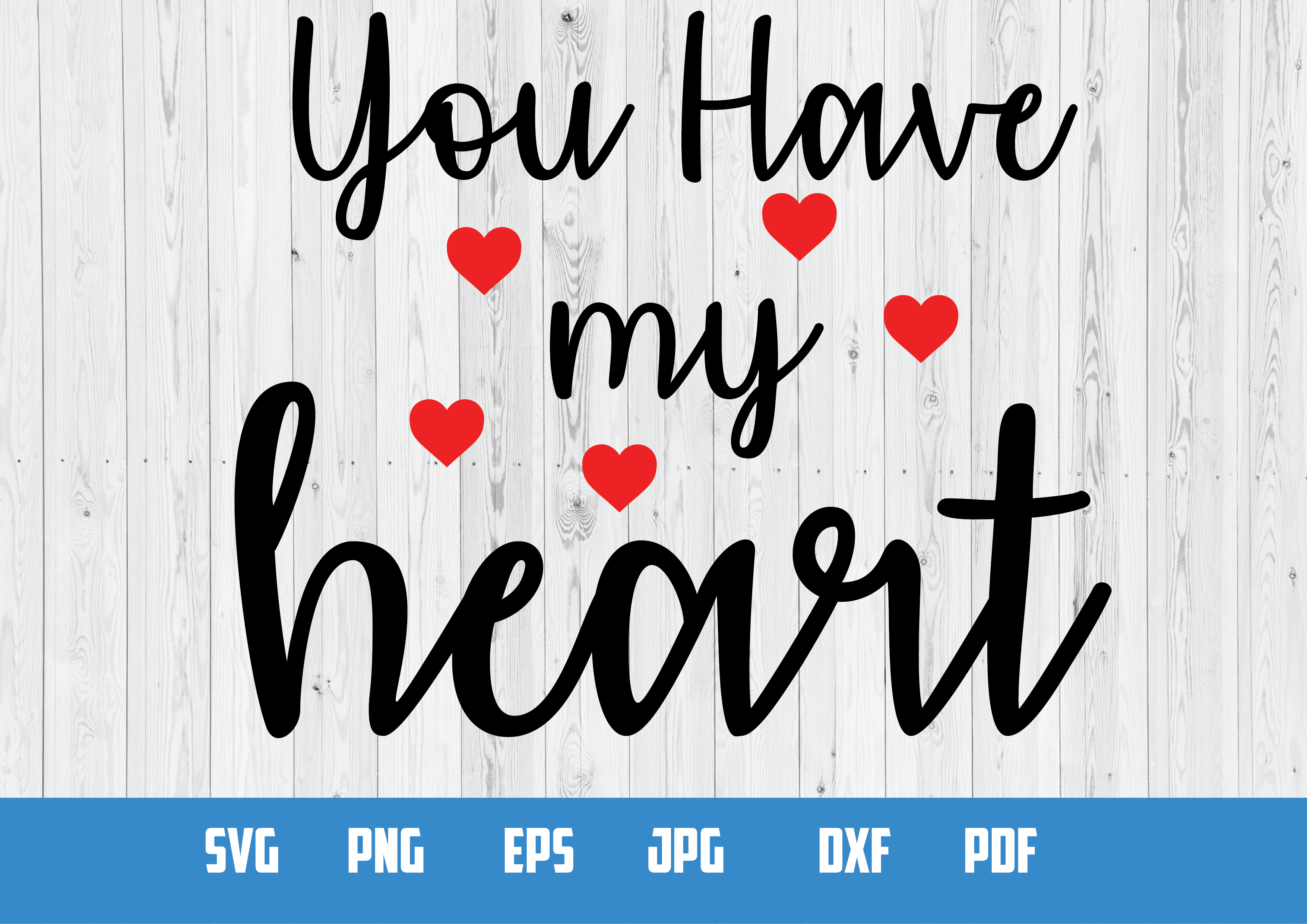 You have my heart Digital Design example image 1
