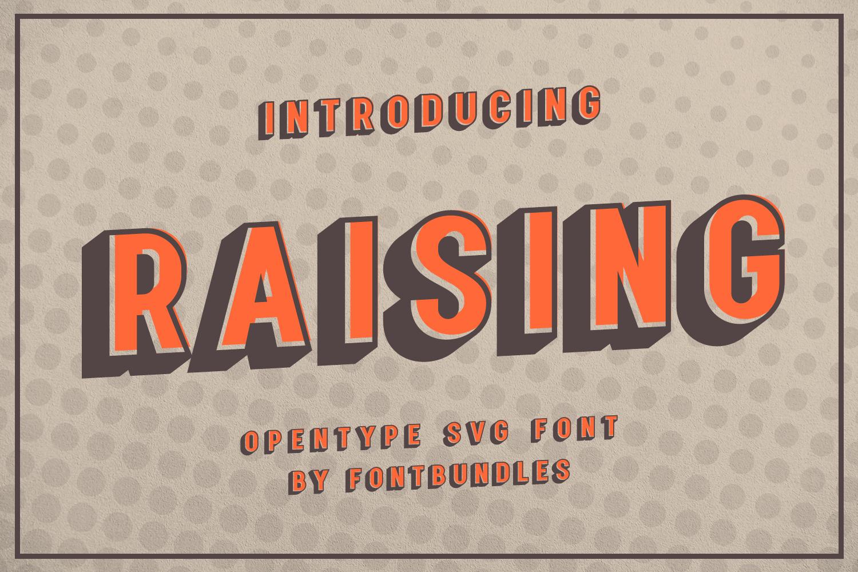 Raising - SVG Font example image 1