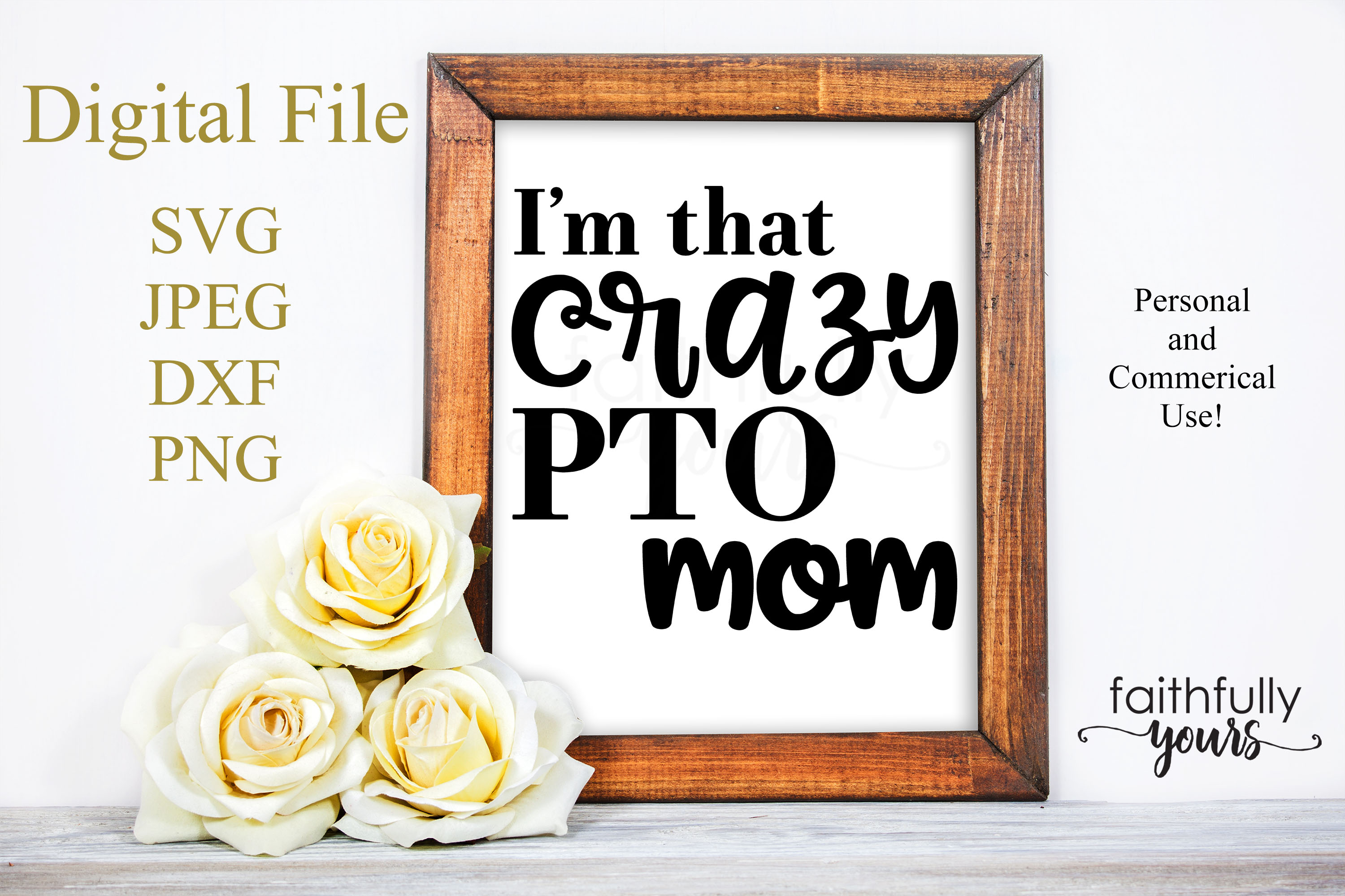 I'm that crazy PTO mom SVG PDF JPEG PNG sarcastic funny example image 1