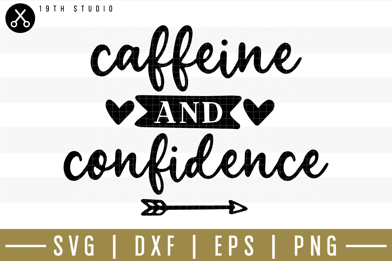 Caffeine and confidence SVG| Mom boss SVG example image 1