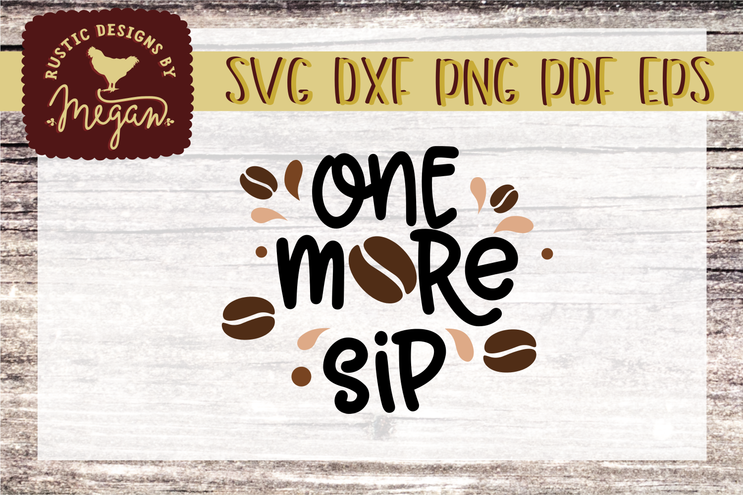 One More Sip Coffee SVG DXF EPS Comm example image 1