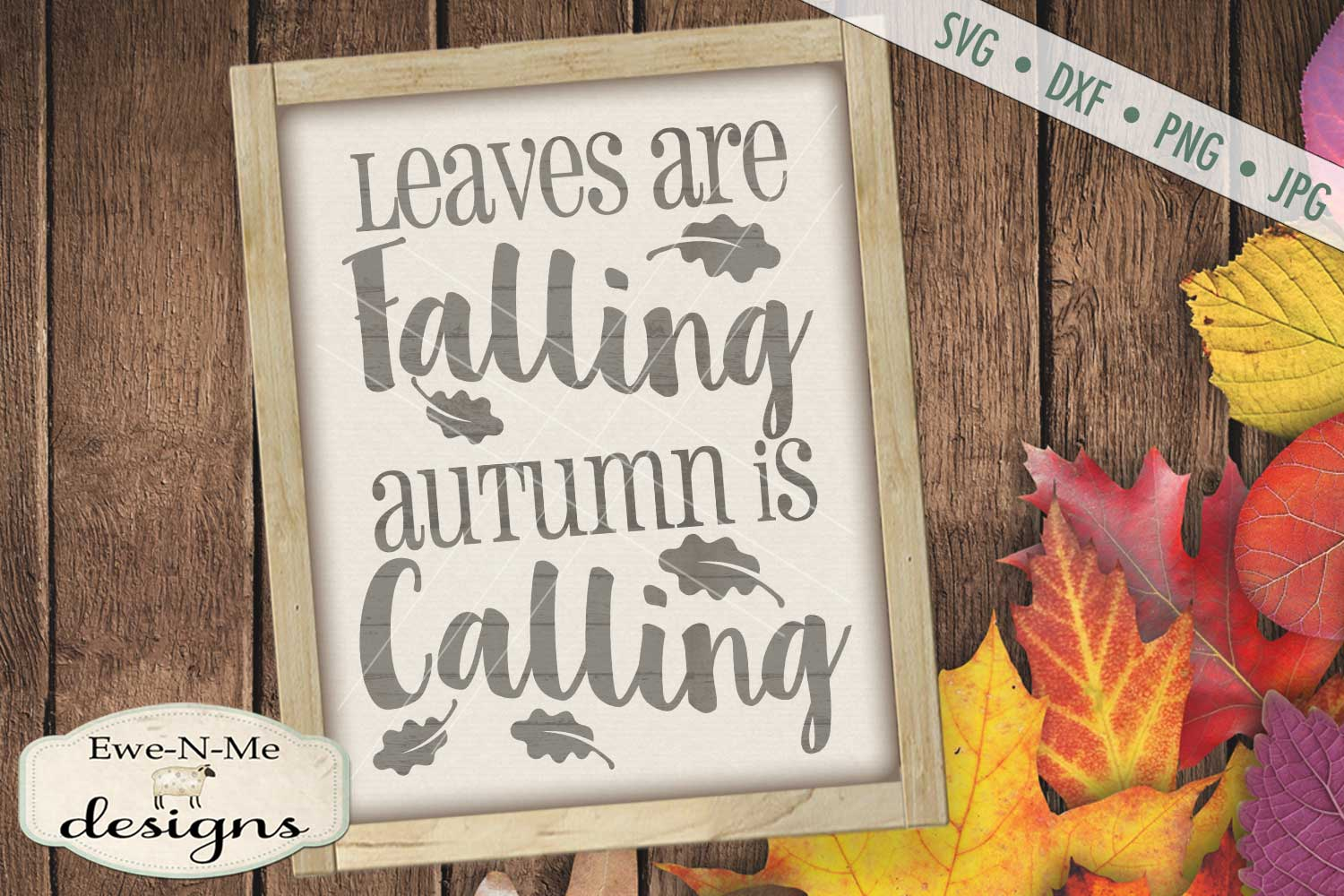 Leaves Are Falling Autumn Is Calling - Fall SVG DXF Files example image 1