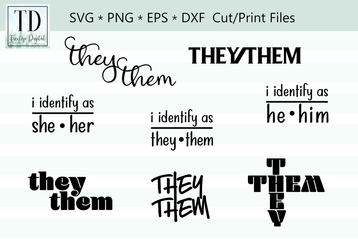 Gender Pronouns, I Identify As, They Them, He Him, She Her example image 1