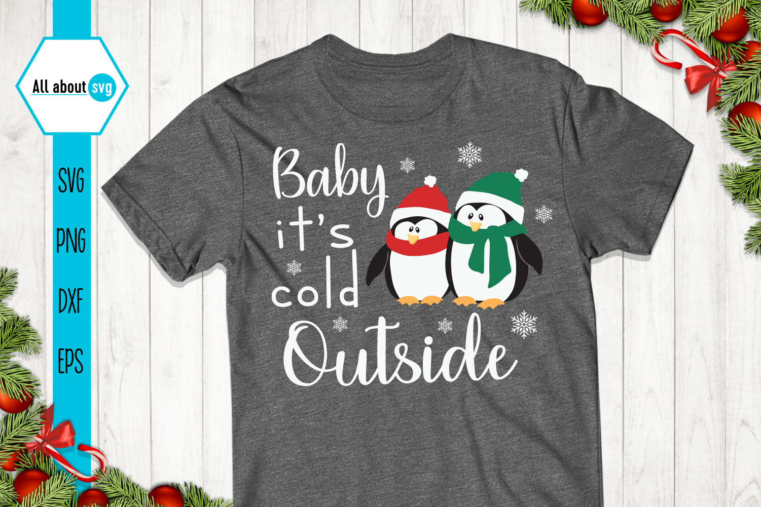 Baby It's Cold Outside Svg, Penguin Svg example image 2