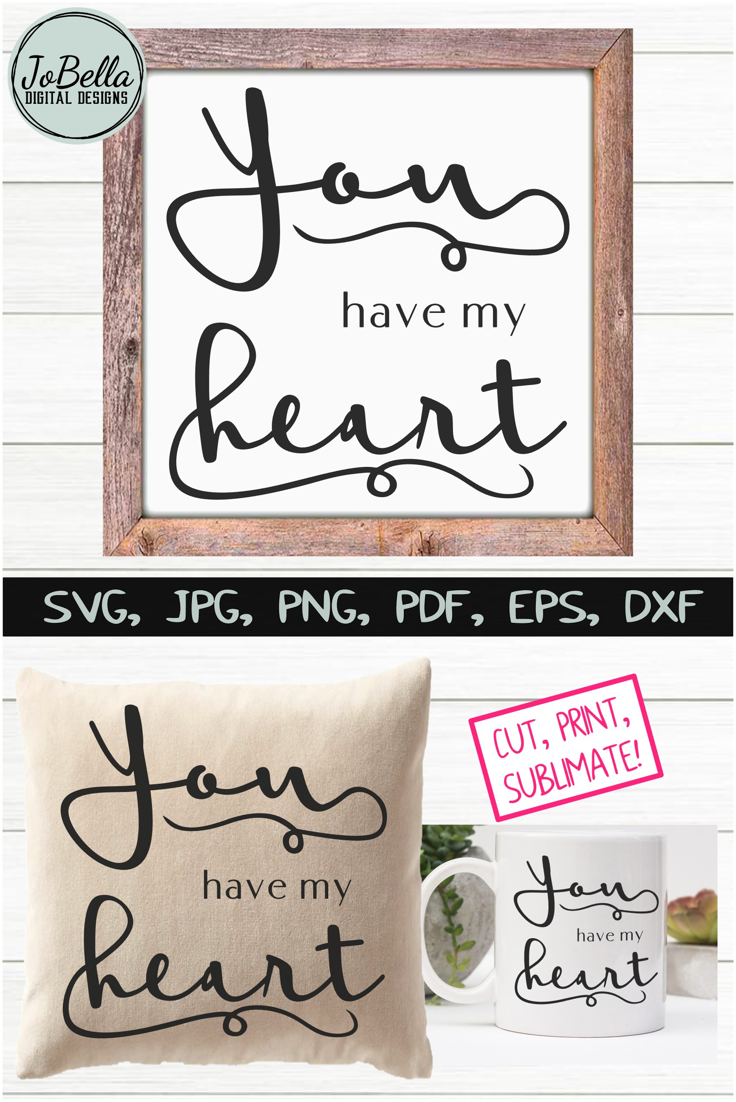 You Have My Heart Romantic SVG, Printable & Sublimation PNG example image 5