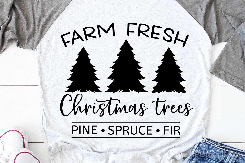 Farm Fresh Christmas Trees Svg, Christmas Svg, Farmhouse Svg example image 1