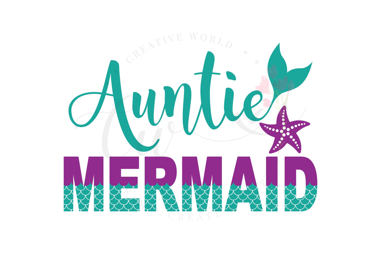 Auntie Mermaid SVG | Mermaid Birthday Girl svg example image 1