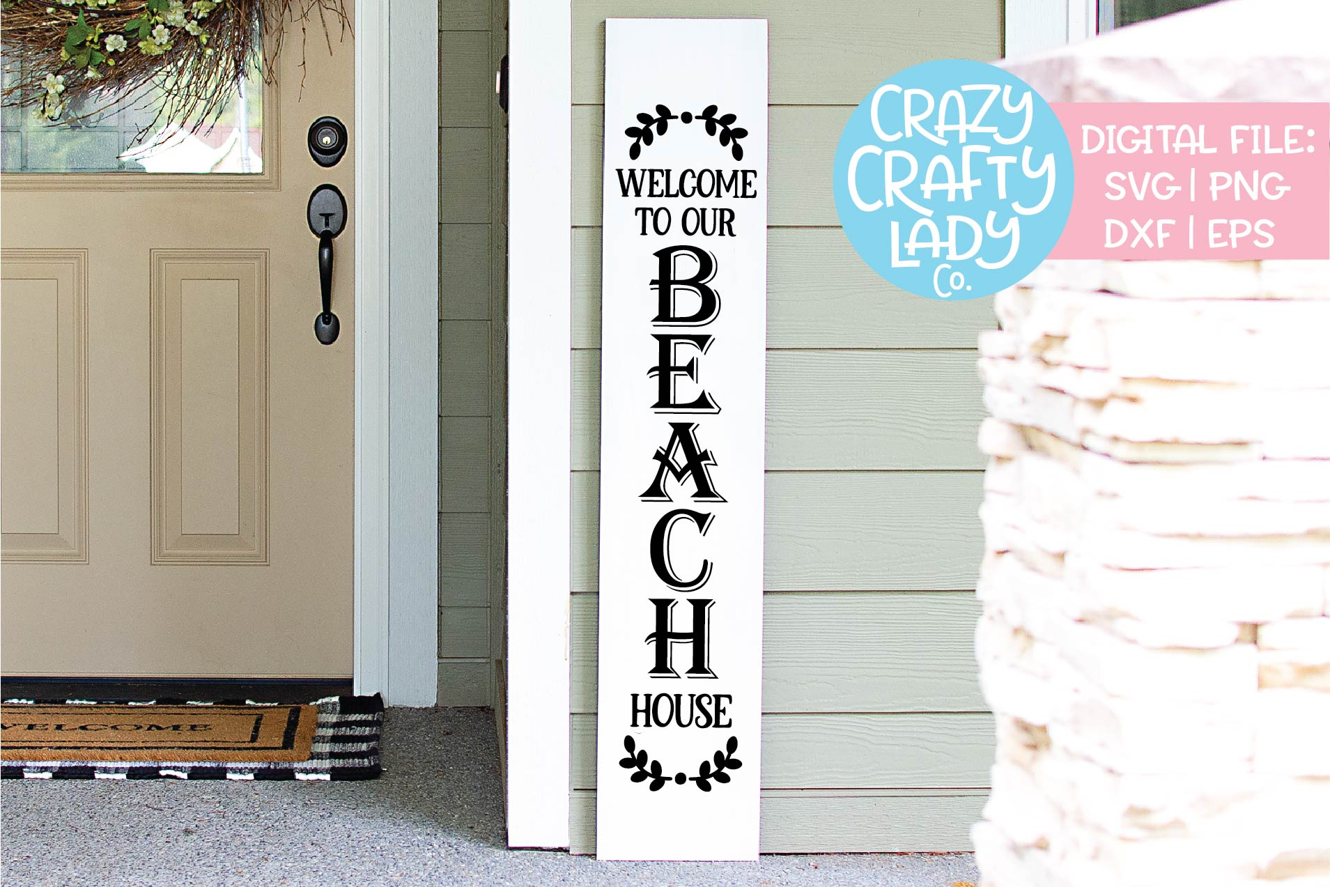 Welcome Beach House Porch Sign SVG DXF EPS PNG Cut File example image 1