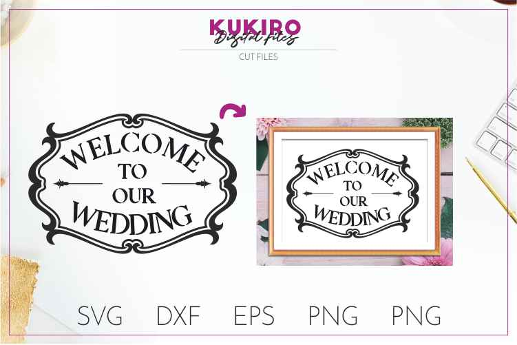 Welcome to our Wedding - Cut file SVG JPG PNG DXF EPS example image 2