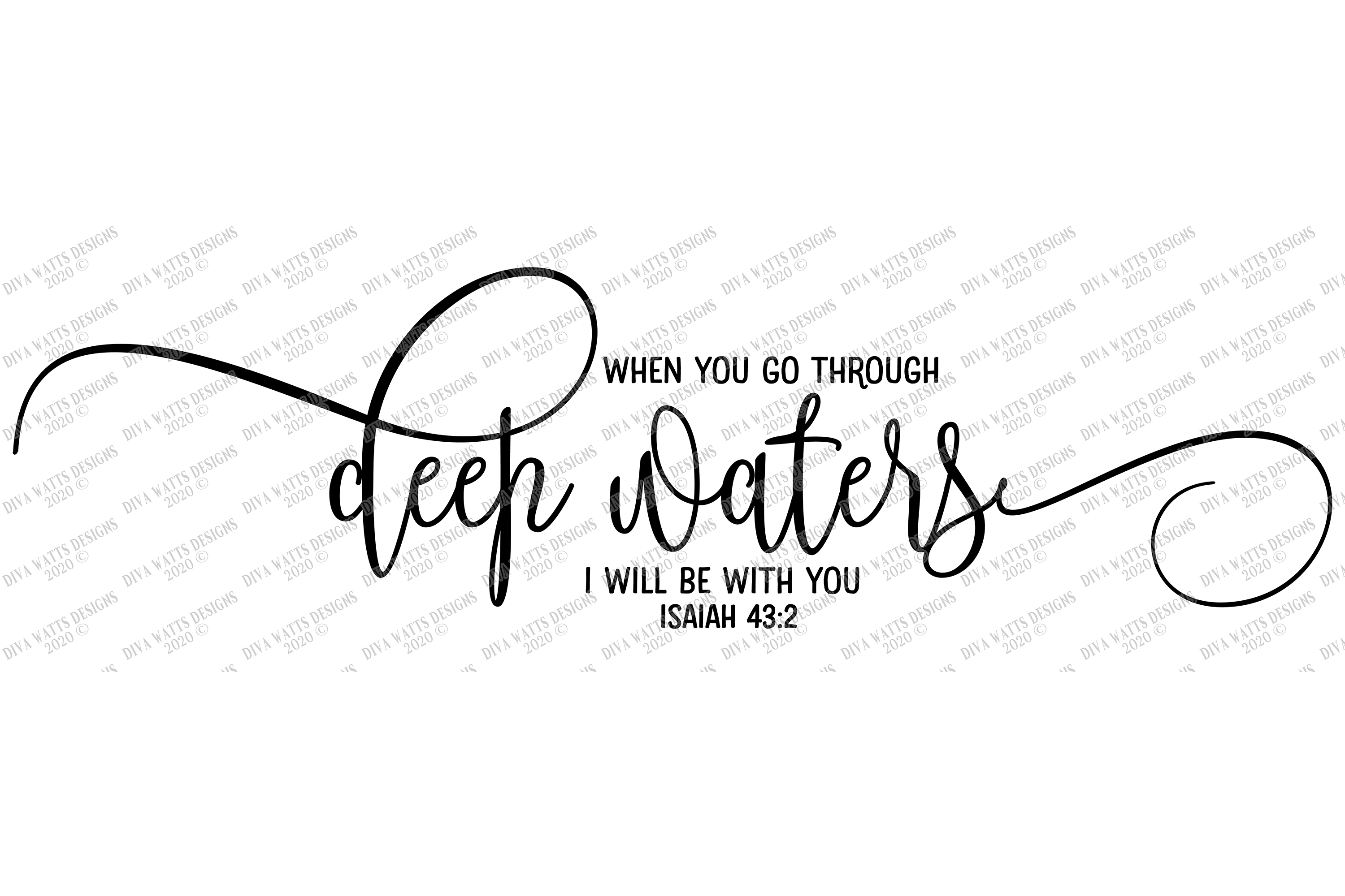 When You Go Through Deep Waters I Will Be With You SVG DXF example image 2